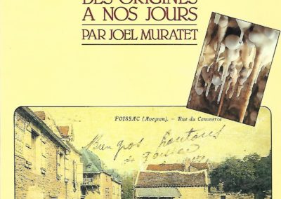Foissac, des origines a nos jours – MURATET Joël
