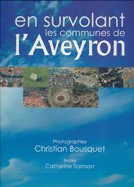 Catherine Samson – En survolant les communes de l'Aveyron