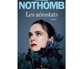 Les aérostats – Amélie Nothomb